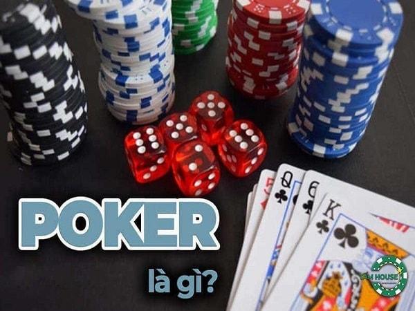 Poker là gì? Tìm hiểu kiến thức về bài poker